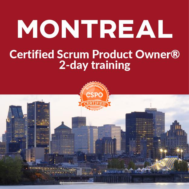 Certified Scrum Product Owner Course Montreal Feb 28 March 1