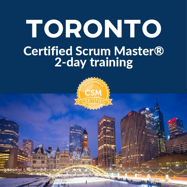 Certified Scrum Master® Course Toronto